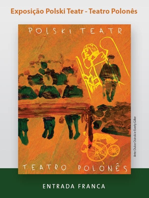 """Exposição """"Polski Teatr - Teatro Polonês"""" e mesa redonda sobre teatro polonês"""