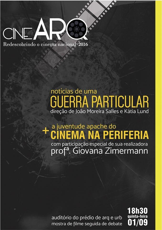 """Projeto CineARQ exibe documentário """"Notícias de uma Guerra Particular"""" e curta com debate"""