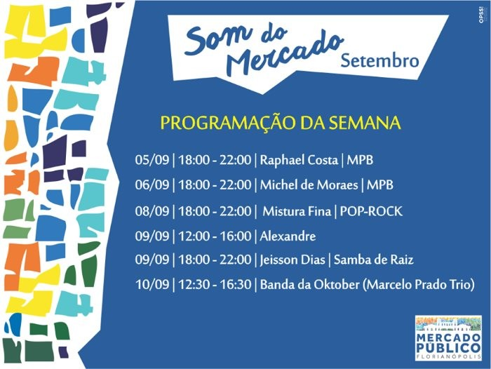 """Som do Mercado"" - programação musical semanal do Mercado Público de 5 a 10 de setembro"