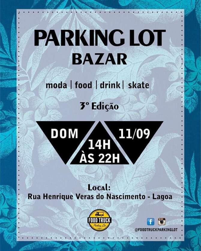 3º Parking Lot Bazar reúne moda, gastronomia, diversão e descontos imperdíveis