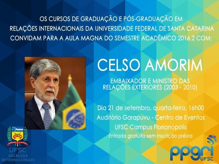 Aula magna de Relações Internacionais com Celso Amorim - CANCELADA!