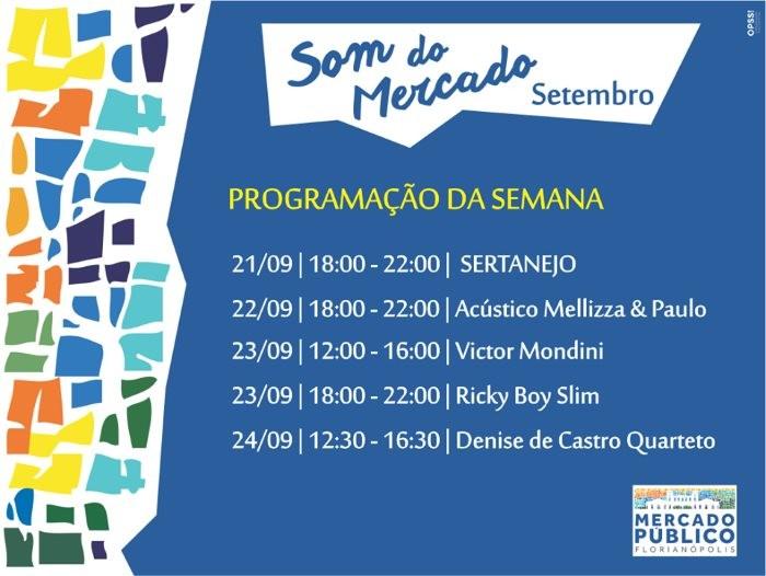 """""""Som do Mercado"""" - programação musical semanal do Mercado Público de 21 a 24 de setembro"""