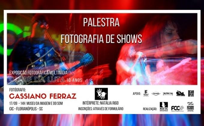 """Oficina gratuita """"Palestra Fotografia de Shows"""" com interpretação em Libras"""