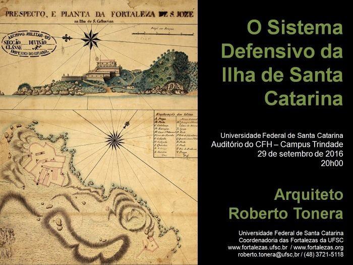 Palestra gratuita sobre Sistema Defensivo da Ilha de Santa Catarina