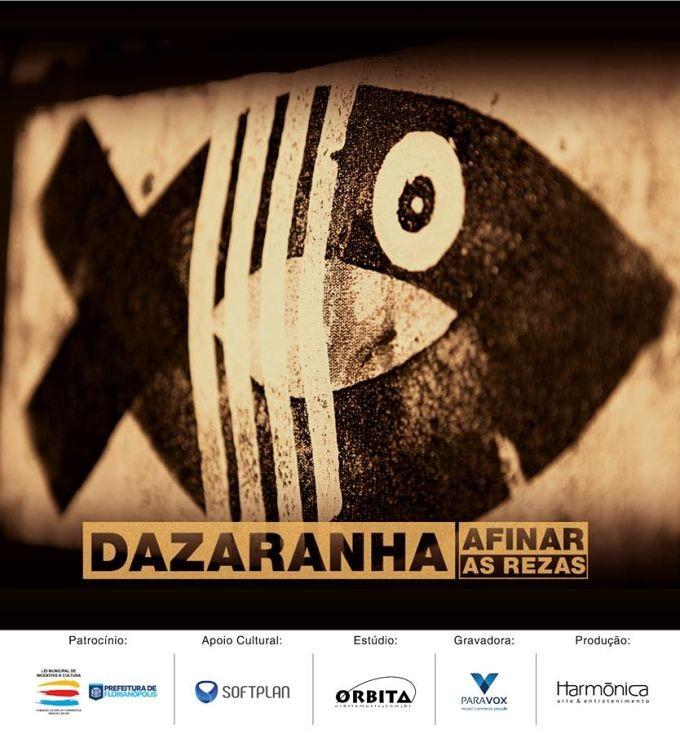 """Dazaranha faz show de lançamento do novo álbum """"Afinar as rezas"""""""