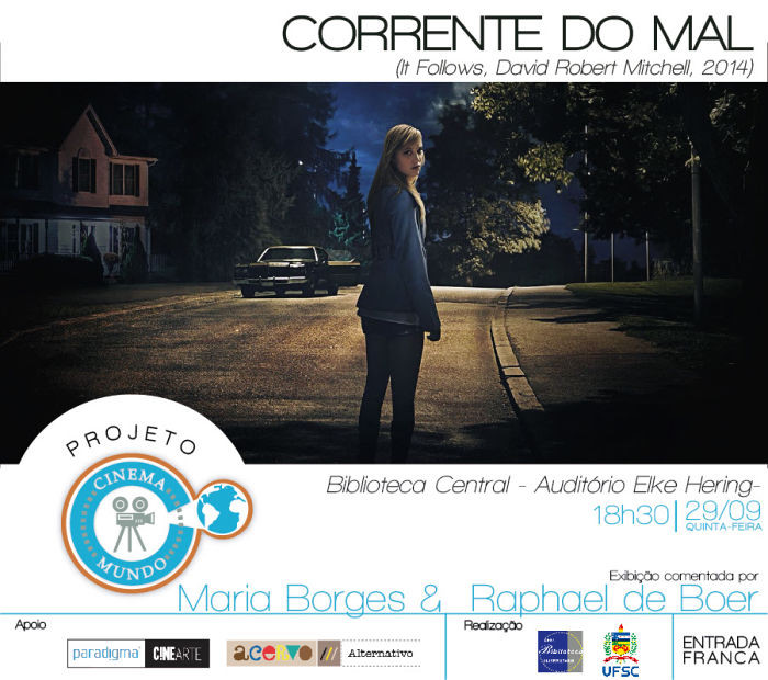 "Projeto Cinema Mundo exibe ""Corrente do mal"" (It follows, 2014, EUA) de David Robert"