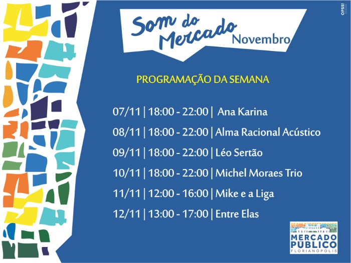 """Som do Mercado"" - programação musical semanal do Mercado Público de 7 a 12 de novembro"
