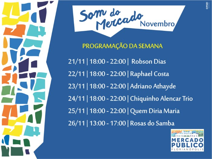 """Som do Mercado"" - programação musical semanal do Mercado Público de 21 a 26 de novembro"