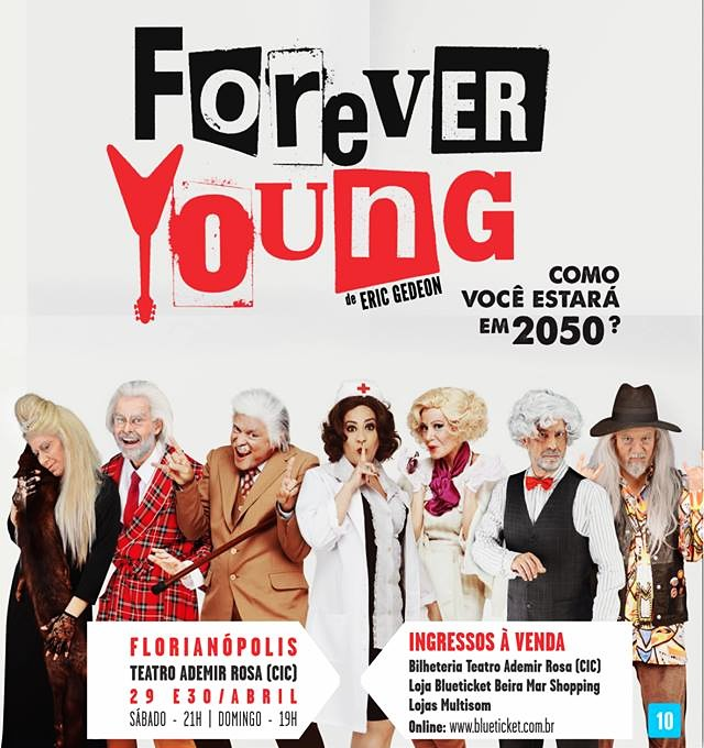 "Comédia musical ""Forever Young"""