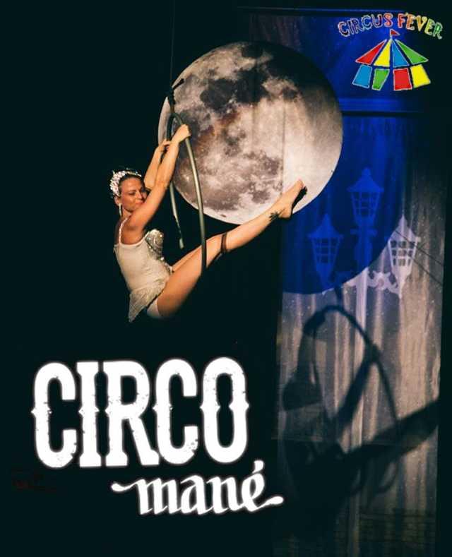 Espetáculo Circo Mané, de Circus Fever