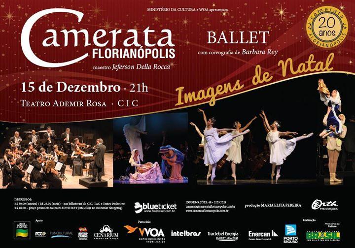 """Imagens de Natal - Orquestra e Ballet"" - espetáculo da Camerata Florianópolis"
