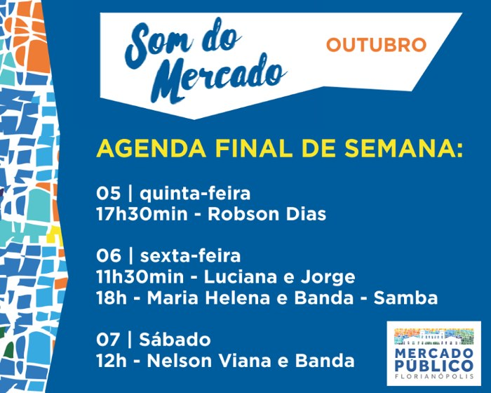 """Som do Mercado"" - programação musical gratuita do Mercado Público de 5 a 7 de outubro"