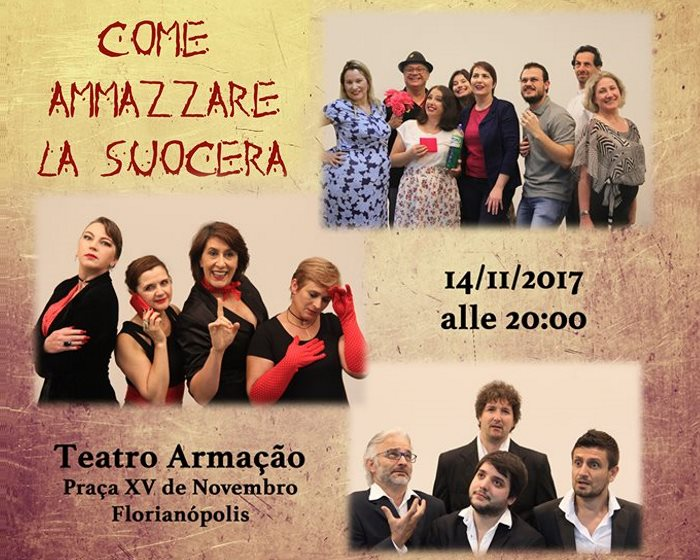 "Peça teatral ""Come Ammazzare La Suocera"" do grupo Testitza"