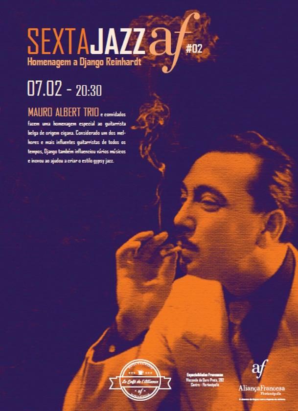 Sexta Jazz da Aliança Francesa faz homenagem a Django Reinhardt
